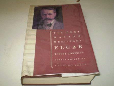 Elgar (Dent Master Musicians) (Dent Master)