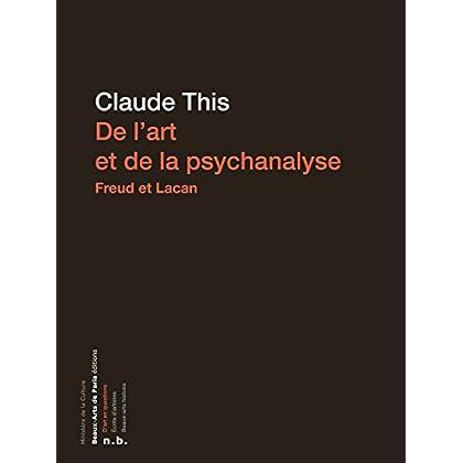 De l'art et de la psychanalyse (N.B PROCHE)