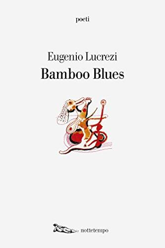 Bamboo Blues por Eugenio Lucrezi