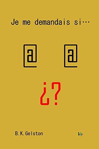 Je me demandais si...: (Gold edition) par B.K. Gelston