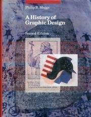 A History of Graphic Design 2nd (second) Edition by Meggs, Philip B. published by Van Nostrand Reinhold (1992)