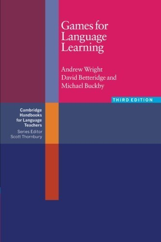Games for Language Learning (Cambridge Handbooks for Language Teachers) by Andrew Wright (2006-04-03)