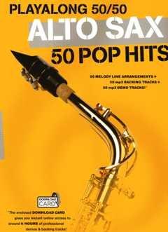 Playalong 50/50: Alto Sax - 50 Pop Hits. Für Alt-Saxophon