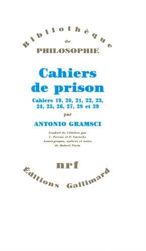 Cahiers de prison 19,20,21,22,23,24,25,26,27,28 et 29