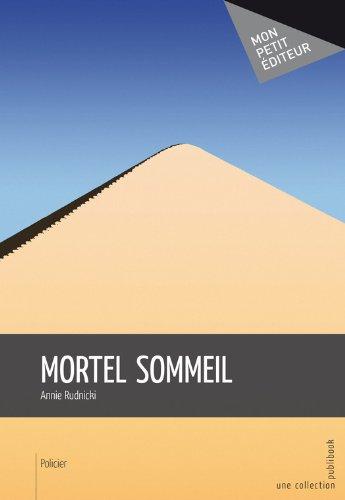 Mortel sommeil (MON PETIT EDITE) (French Edition)