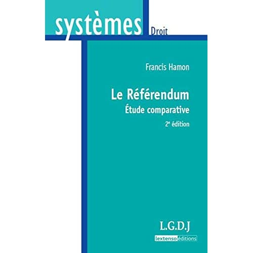 Le Référendum. Étude comparative