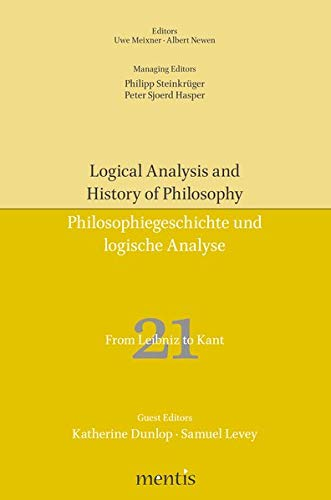 From Leibniz to Kant (Logical Analysis and History of Philosophy / Philosophiegeschichte und logische Analyse)