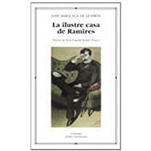 La ilustre casa de Ramires (Letras Universales)