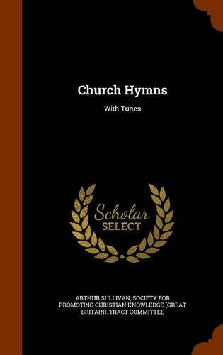 Church Hymns: With Tunes