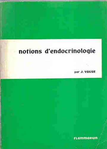 Notions d' endocrinologie.
