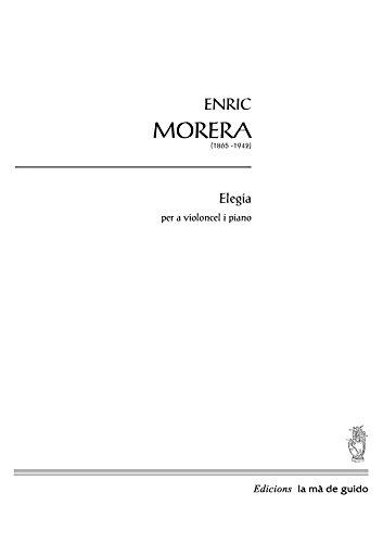 Elegia: per a violoncel i piano (Catalan Edition) por Enric Morera