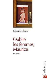 Oublie les femmes, Maurice par Jaga