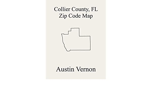 Collier County Florida Zip Code Map Includes Immokalee