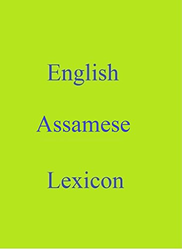 English Assamese Lexicon (World Languages Dictionary Book 61) (English Edition)