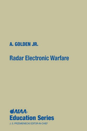 Radar Electronic Warfare (AIAA Education Series)