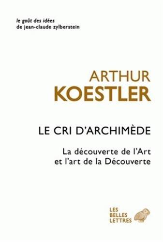 Le Cri d'Archimède par Arthur Koestler