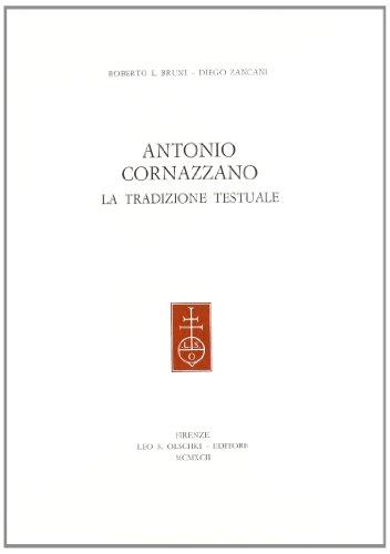 Antonio Cornazzano. La tradizione testuale