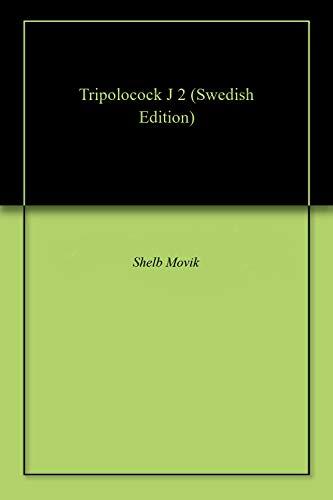 Tripolocock J 2 (Swedish Edition)