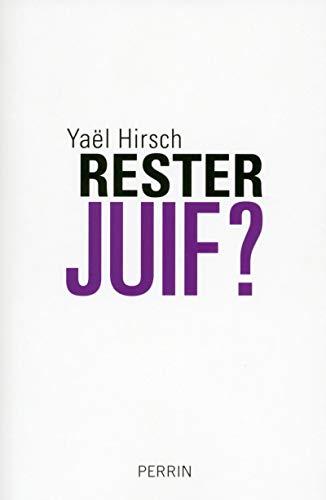 Rester Juif ?