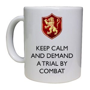 keep-calm-and-demand-a-trial-by-combat-game-of-thrones-inspired-cup-mug-great-gift-work-place-idea