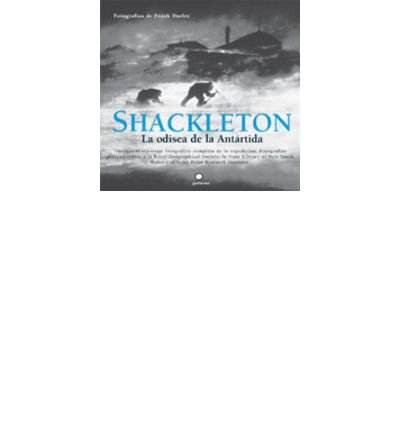 Shackleton : la odisea de la Ant?rtida (Paperback)(Spanish) - Common