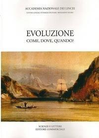 Evoluzione. Come, dove, quando? (Scienze e lettere) por aa.vv.