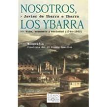 Nosotros, Los Ybarra (Spanish Edition) by Javier Ybarra (2002-01-31)