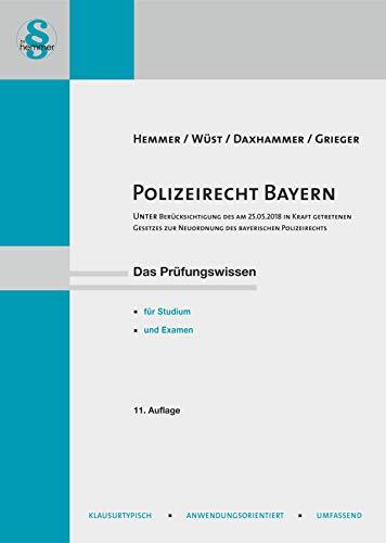 Polizei- und Sicherheitsrecht / Bayern (Skripten - Öffentliches Recht)