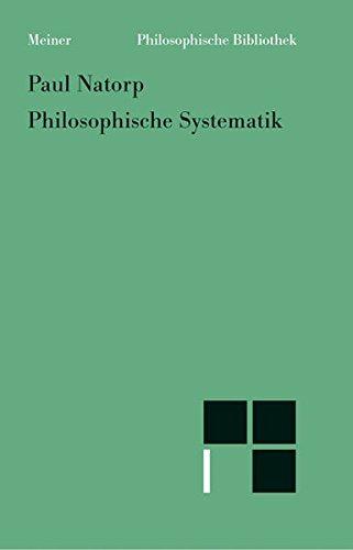 Philosophische Systematik (Philosophische Bibliothek)