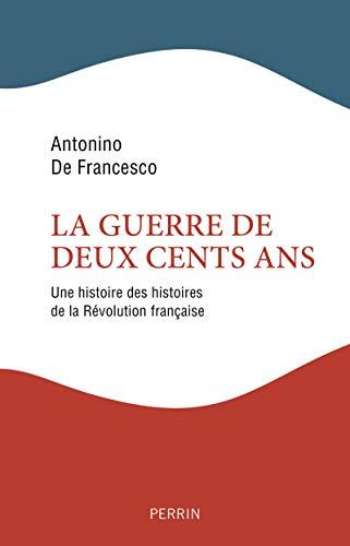 La Guerre de deux cents ans par Antonino De FRANCESCO