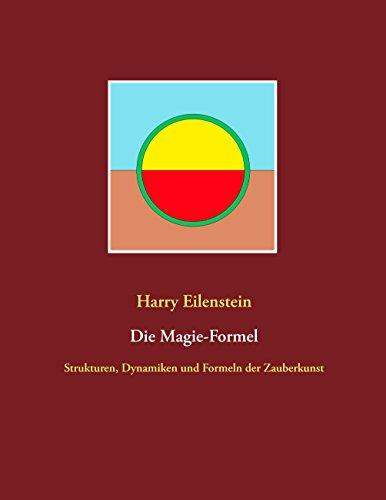 Die Magie-Formel: Strukturen, Dynamiken und Formeln der Zauberkunst - Chakra-formel