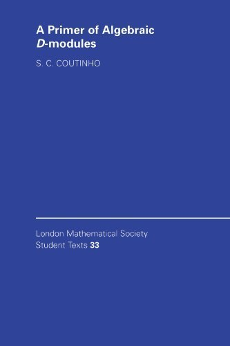 a-primer-of-algebraic-d-modules-london-mathematical-society-student-texts-by-s-c-coutinho-1995-05-29