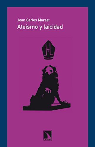 Ateísmo y laicidad por Joan Carles Marset