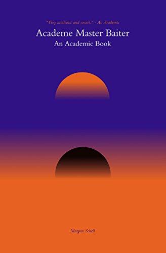 Academe Master Baiting: An Academic Book (English Edition)