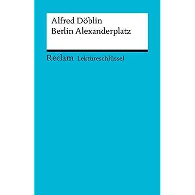 Download Lektureschlussel Alfred Doblin Berlin Alexanderplatz Reclam Lektureschlussel Pdf Free Kodeyiggy