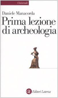 Prima lezione di archeologia