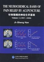 THE NEUROCHEMICAL BASIS OF PAIN RELIEF BY ACUPUNCTURE by Ji-Sheng Han by Unknown (1991-01-01)