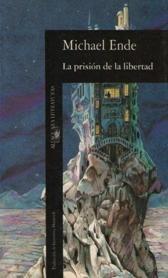 La Prision De La Libertad
