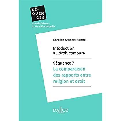 Introduction au droit comparé - Séquence 7.La comparaison des rapports entre religion et droit (Séquences)