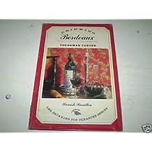 Drinking Bordeaux (Drinking for pleasure series)