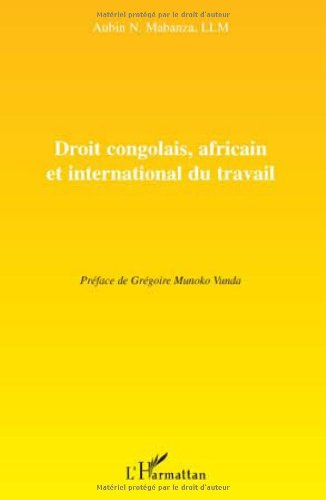 Droit congolais, africain et international du travail par Aubin Mabanza