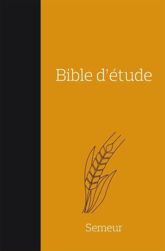 Bible Semeur d'étude couverture souple duo noir orangé
