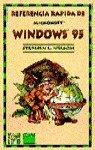 Referencia rapida de microsoft windows 95 por Stephen L. Nelson