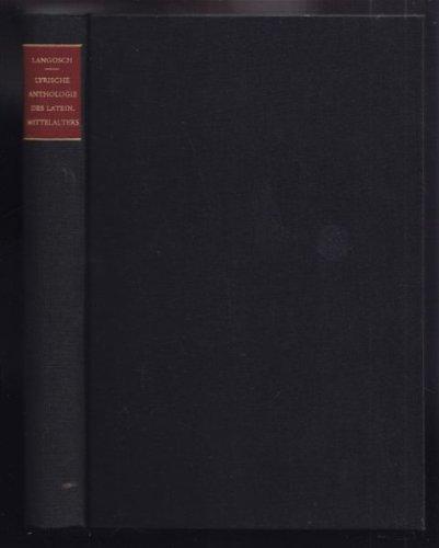 Lyrische Anthologie des lateinischen Mittelalters