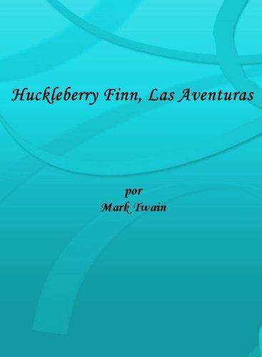 Huckleberry Finn, Las Aventuras