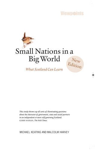 Small Nations in a Big World: What Scotland Can Learn (Viewpoints)
