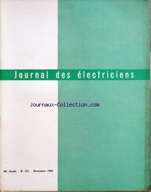 JOURNAL DES ELECTRICIENS [No 421] du 30/11/1964