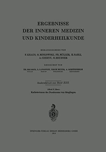 Katheterismus des Duodenums von Säuglingen (Ergebnisse der Inneren Medizin und Kinderheilkunde)