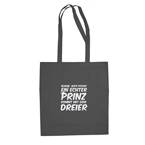 Ein echter Prinz kommt mit dem Dreier - Stofftasche / Beutel Grau