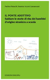 il-ponte-adottivo-saldare-le-storie-di-vita-dei-bambini-dorigine-straniera-a-scuola